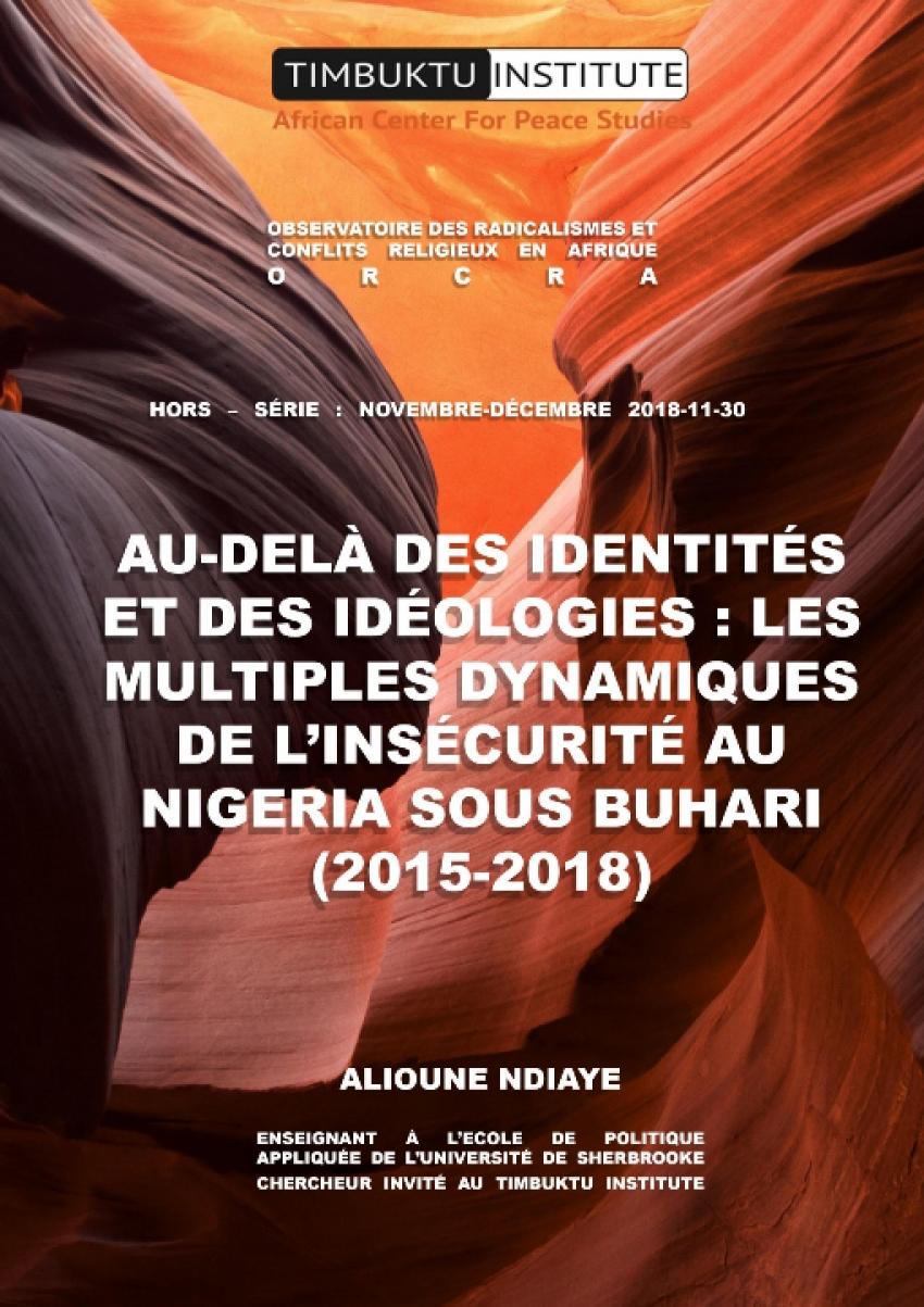 AU-DELÀ DES IDENTITÉS ET DES IDÉOLOGIES : LES MULTIPLES DYNAMIQUES DE L'INSÉCURITÉ AU NIGERIA SOUS BUHARI (2015- 2018)