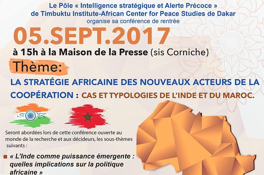 Conférence sur la stratégie africaine des nouveaux acteurs de la coopération: cas de l'Inde et du Maroc