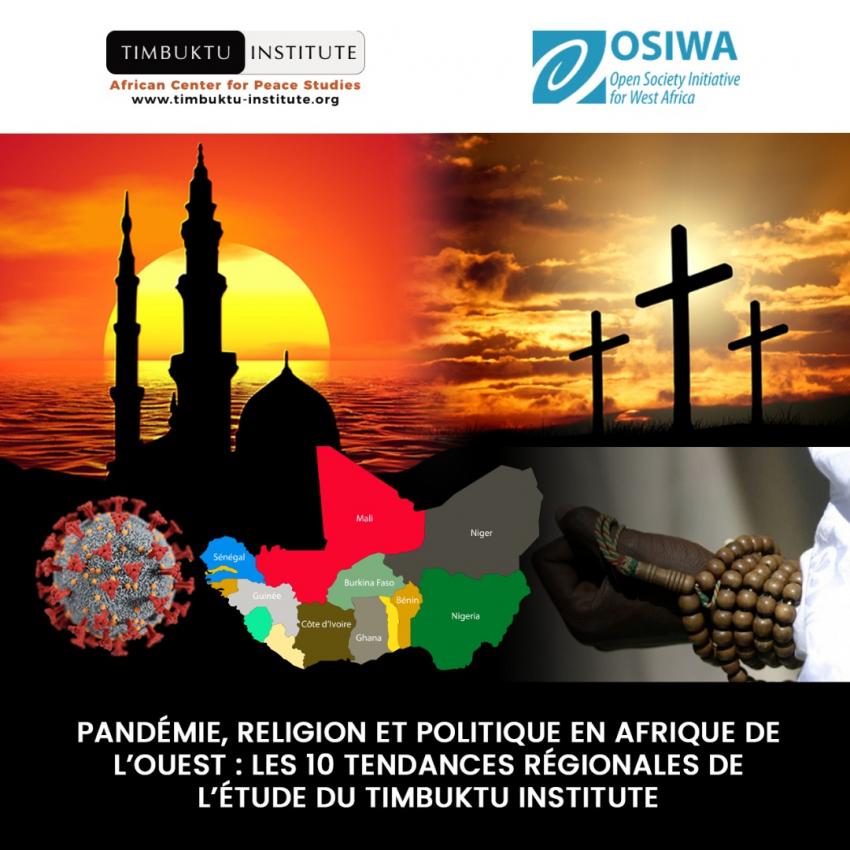 Pandémie, religion et politique en Afrique de l'Ouest: Les 10 tendances régionales de l'étude du Timbuktu Institute