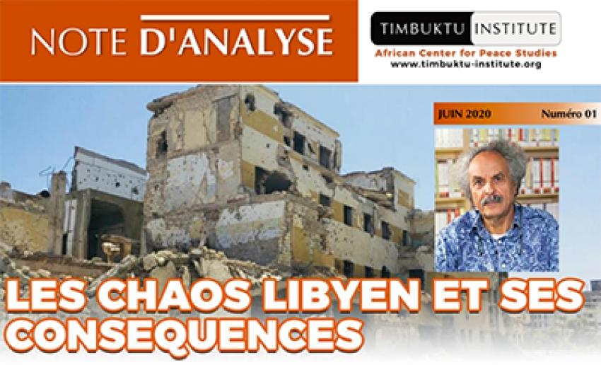 Le chaos libyen et ses conséquences au Maghreb et au Sahel  (Par Pr. Mohamed-Chérif Ferjani)