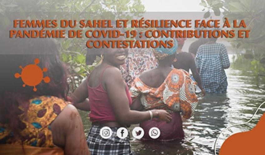 Femmes du Sahel et résilience face à la pandémie de Covid-19 : contributions et contestations